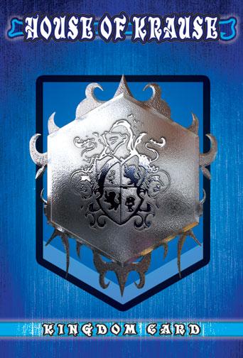 House of Krause Kingdom Card