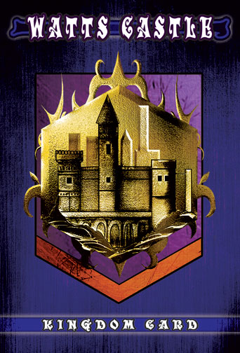 Watts Castle Kingdom Card
